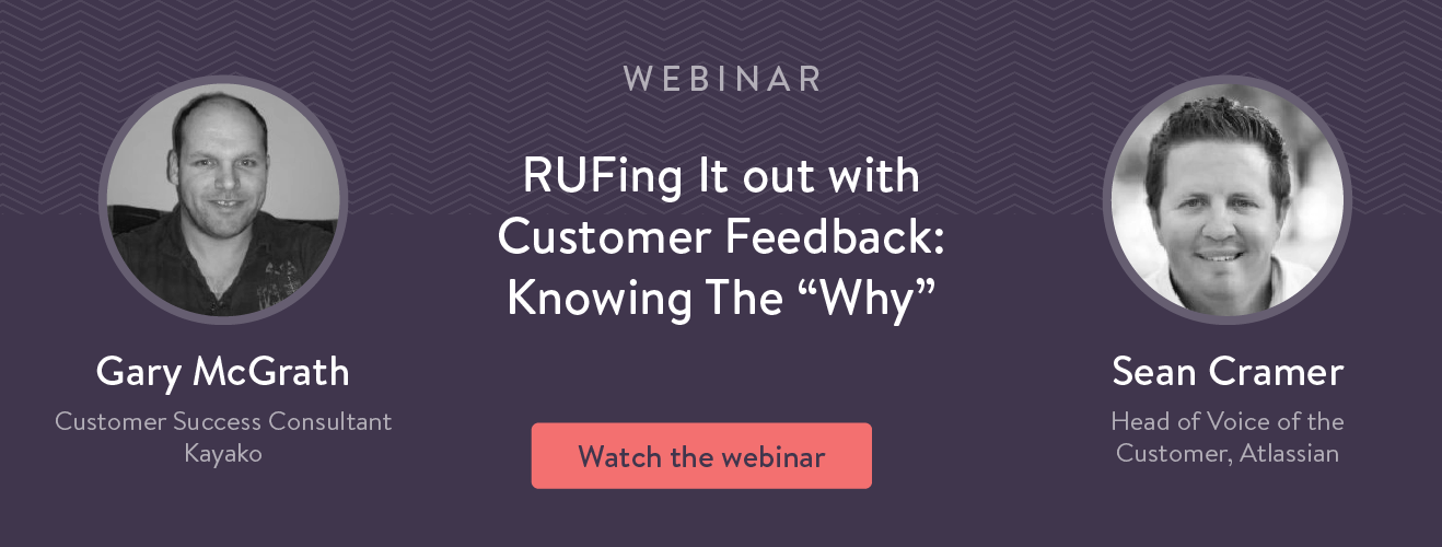 RUFing it out with customer feedback