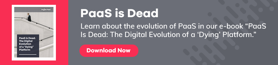 Platform-as-a-Service is Dead | EngineYard