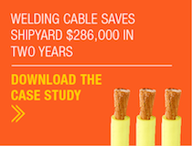welding cable saves shipyard $286,000