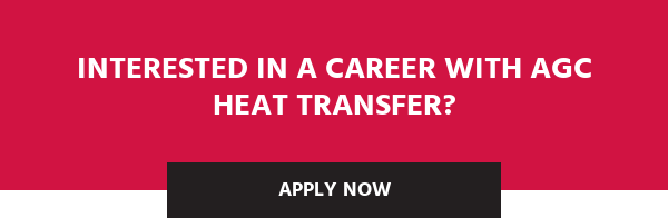 Interested in a Career with AGC Heat Transfer? Apply Now