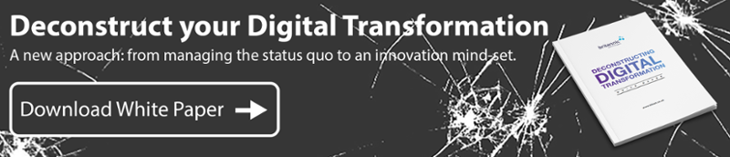 Download our Deconstructing Digital Transformation White Paper