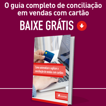 Baixe agora o guia completo de conciliação em vendas com cartão