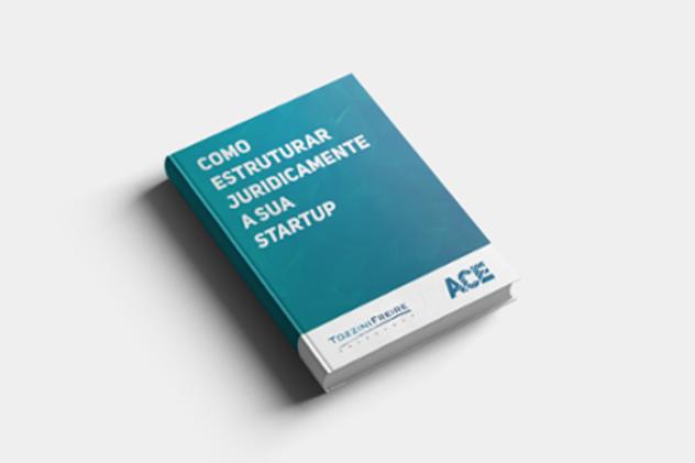Baixa o ebook sobre como estruturar juridicamente a sua startup