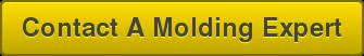 Contact A Molding Expert