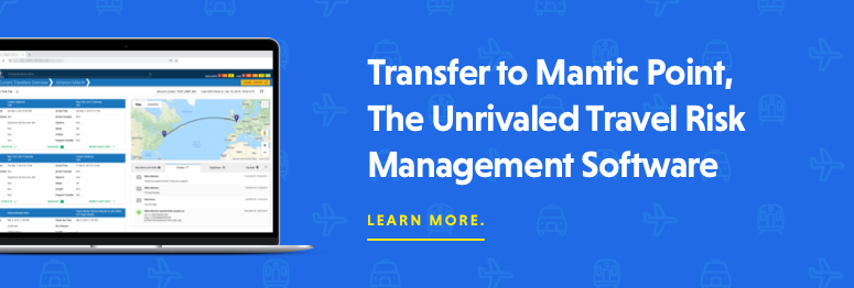 Transfer to Mantic Point, The Unrivaled Travel Risk Management Software