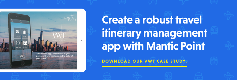 Create a robust travel itinerary management app with Mantic Point. Download our VWT case study.