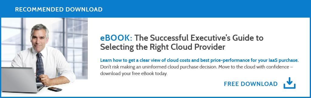 eBook download: The Successful Executive's Guide to Selecting the Right Cloud Provider