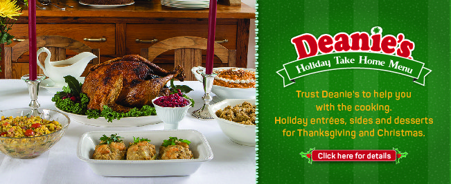 Order prepared holiday meals Deanies