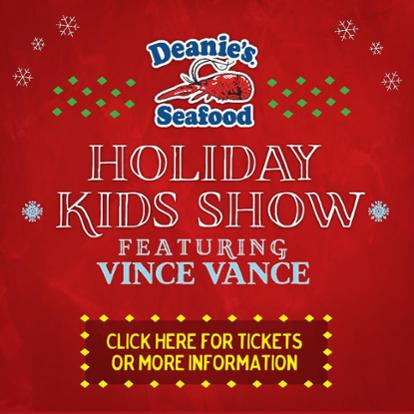 Deanies Seafood Holiday Kids Show 2016 featuring Vince Vance