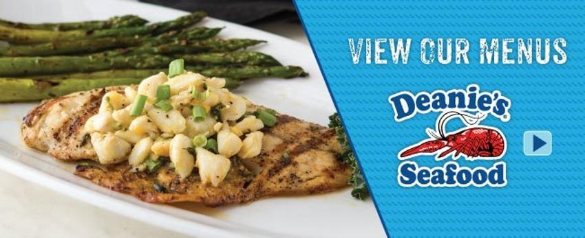 Deanies Seafood Restaurants Menus