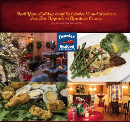 Book Deanie's French Quarter now for your holiday private party