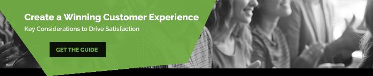 Create a Winning Customer Experience
