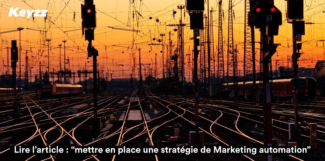 Mettre en place une stratégie de marketing automation