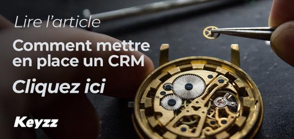 Comment mettre en place un CRM ?