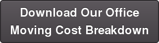 Download Our Office Moving Cost Breakdown