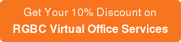Get Your 10% Discount on RGBC Virtual Office Services
