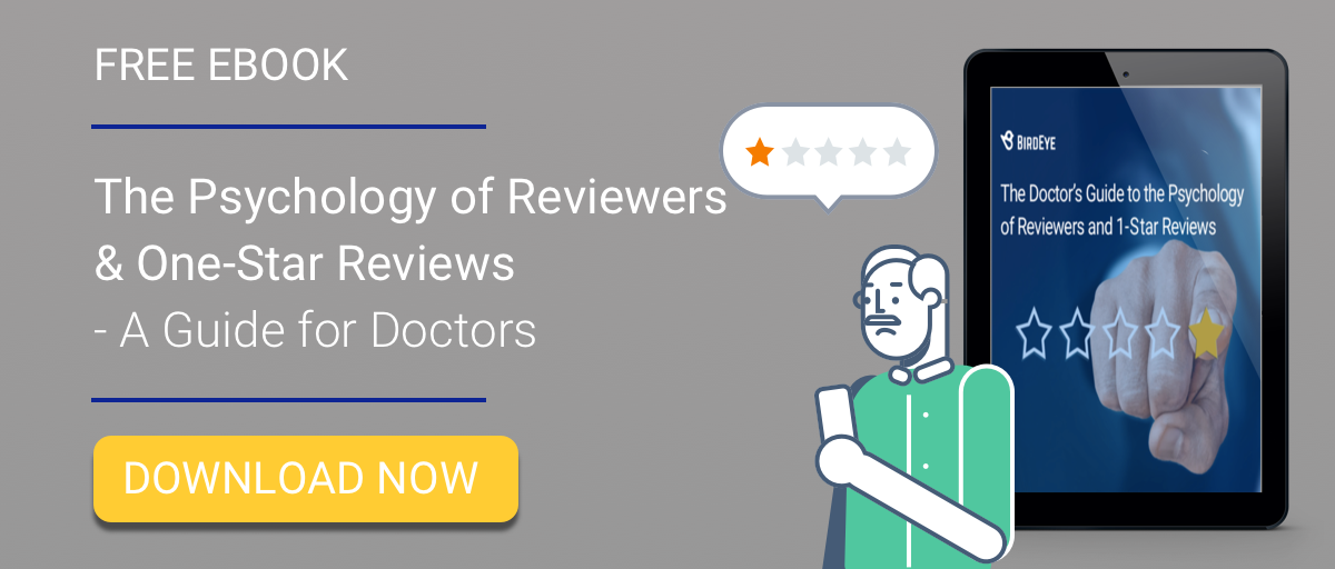 The Psychology of Reviews and One Star Reviews for Doctors