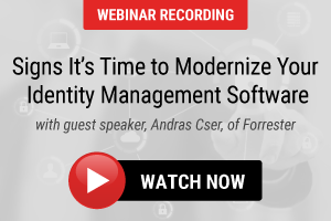 Signs It's Time to Modernize Your Identity Management Software
