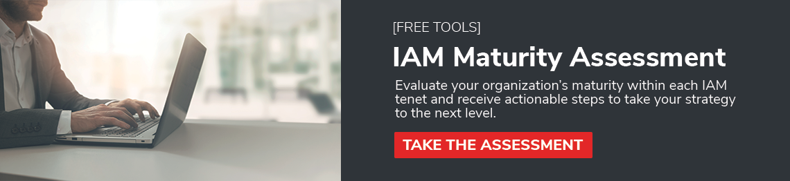 Assess Your IAM Maturity Now