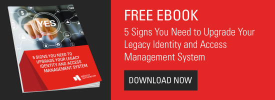 5-signs-you-need-to-upgrade-your-legacy-iam-system