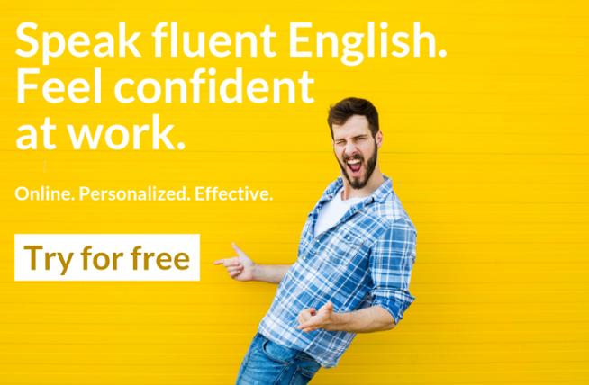 Speak fluent English. Feel confident at work.