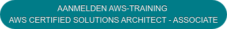 AANMELDEN AWS-TRAINING  AWS CERTIFIED SOLUTIONS ARCHITECT - ASSOCIATE