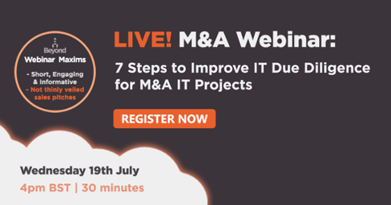 Webinar: 7 Steps to Improve IT Due Diligence for M&A IT Projects