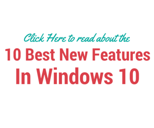 10 Best New Features in Windows 10