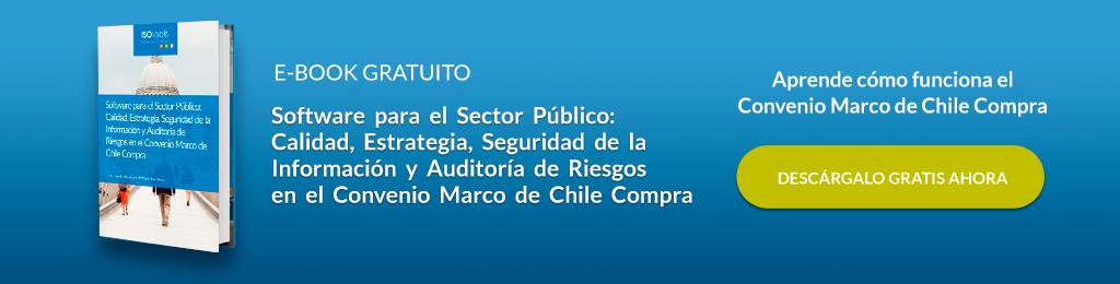 software-sector-publico-calidad-estrategia-seguridad-informacion-auditoria-riesgos-convenio-marco-chile-compra