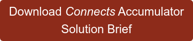 Download Connects Accumulator Solution Brief