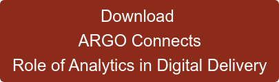 Download ARGO Connects Role of Analytics in Digital Delivery