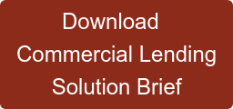 Download   Commercial Lending Solution Brief