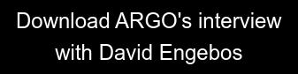 Download ARGO's interview with David Engebos