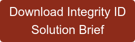 Download Integrity ID Solution Brief