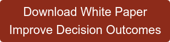 Download White Paper Improve Decision Outcomes