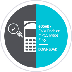 eBook / EMV-Enabled mPOS Made Easy