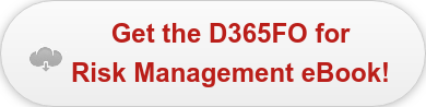 Get the D365FO for   Risk Management eBook!
