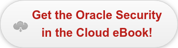 Get the Oracle Security in the Cloud eBook!