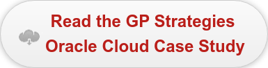 Read the GP Strategies  Oracle Cloud Case Study