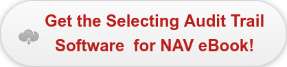 Get the Selecting Audit Trail  Software  for NAV eBook!