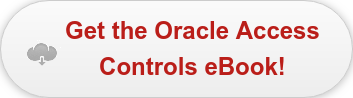 Get the Oracle Access  Controls eBook!