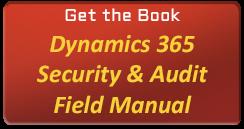 D365 Field Manual