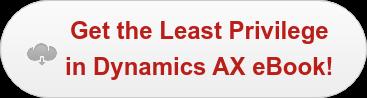 Get the Least Privilege   in Dynamics AX eBook!