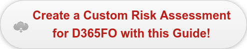 Create a Custom Risk Assessment for D365FO with this Guide!