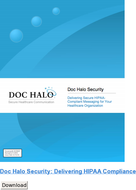 Doc Halo Security: Delivering HIPAA Compliance Download
