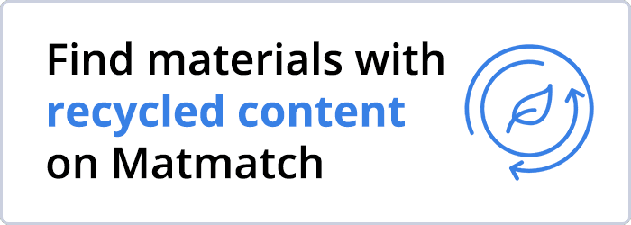 Find materials with recycled content