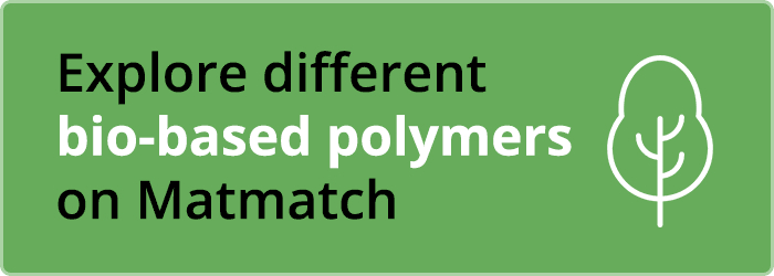 Explore different bio-based polymers on Matmatch