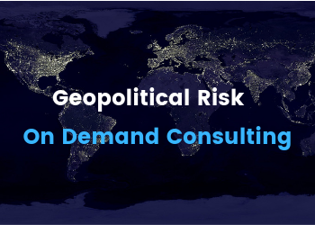 Geopolitical Risk: On Demand Consulting