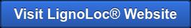Visit LignoLoc Website