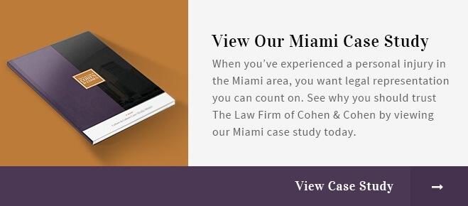 Cohen and Cohen Case Study – Miami